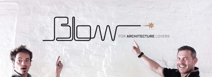 BLOW for architecture lovers