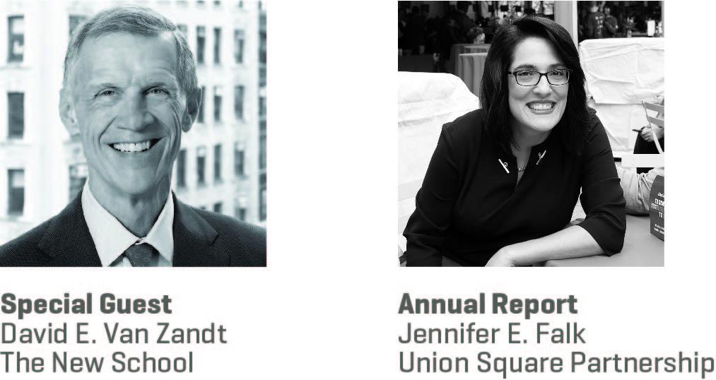 Special Guest David E. Van Zandt, The New School; Annual Report Jennifer E. Falk, Union Square Partnership