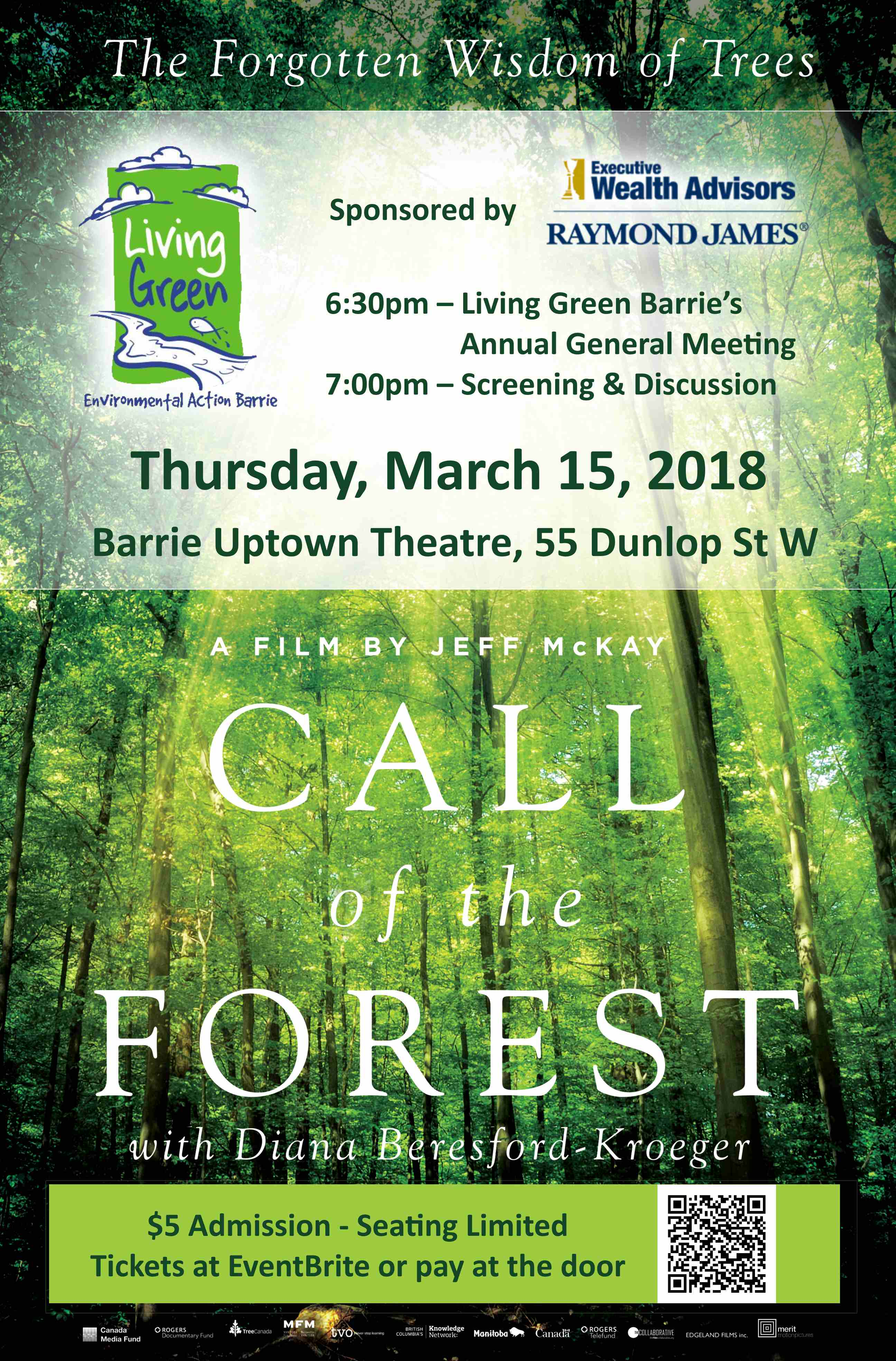 Call of the Forest Living Green film screening March 15 Uptown Theatre Barrie