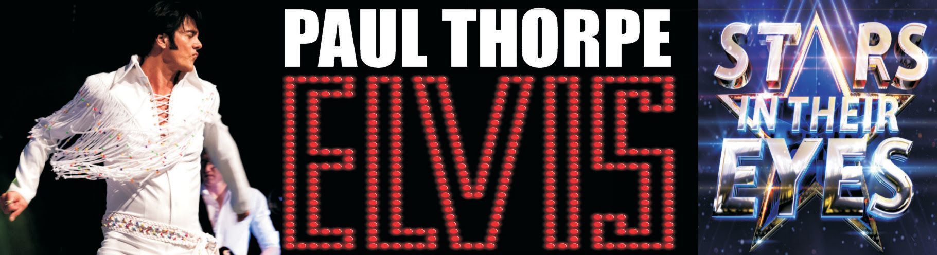 Paul Thorpe as Elvis