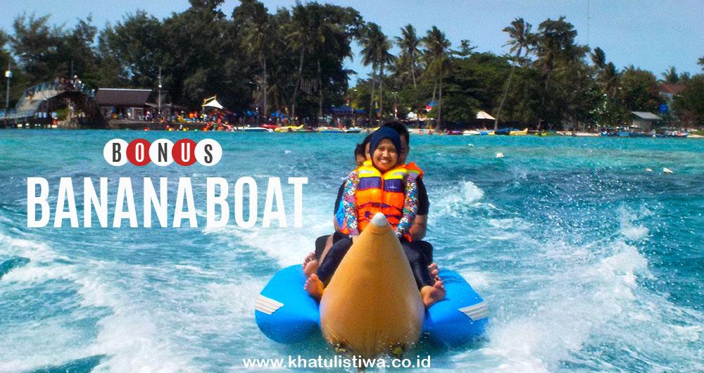 FREE banana boat di open trip pulau tidung