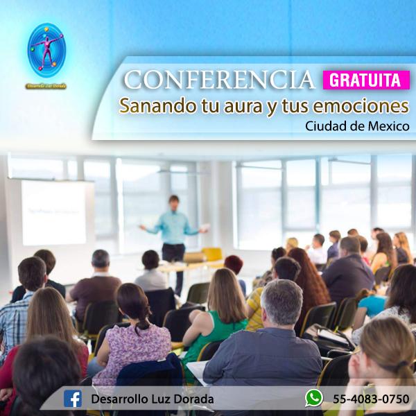Conferencia Sanando tu Aura y tus Emociones en Ciudad de México.