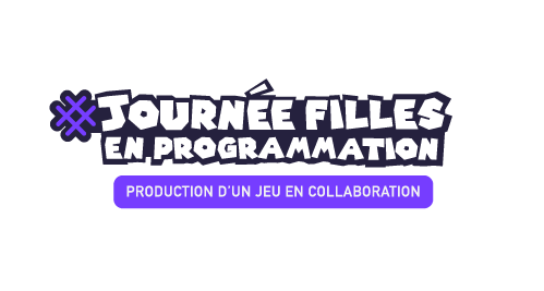 Journée filles en programmation Production d'un jeu en collaboration
