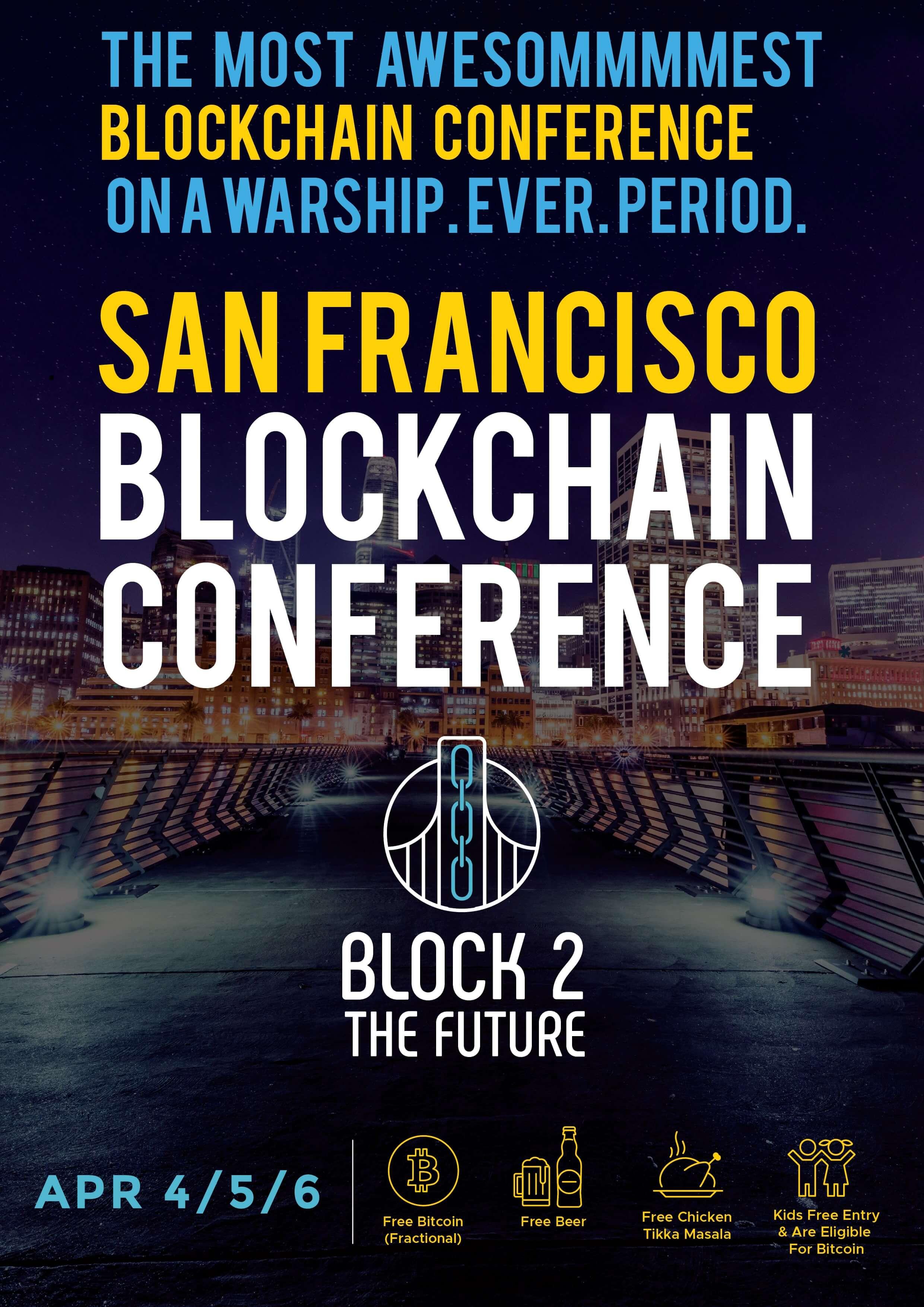 BLOCK2TheFuture Blockchain Conference - USS Hornet - Bitcoin