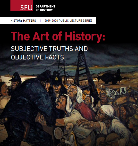 Image of Event Poster with title: Art of History Subjective Truths and Objective Facts