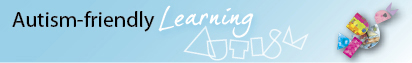 Autism-friendly Learning banner