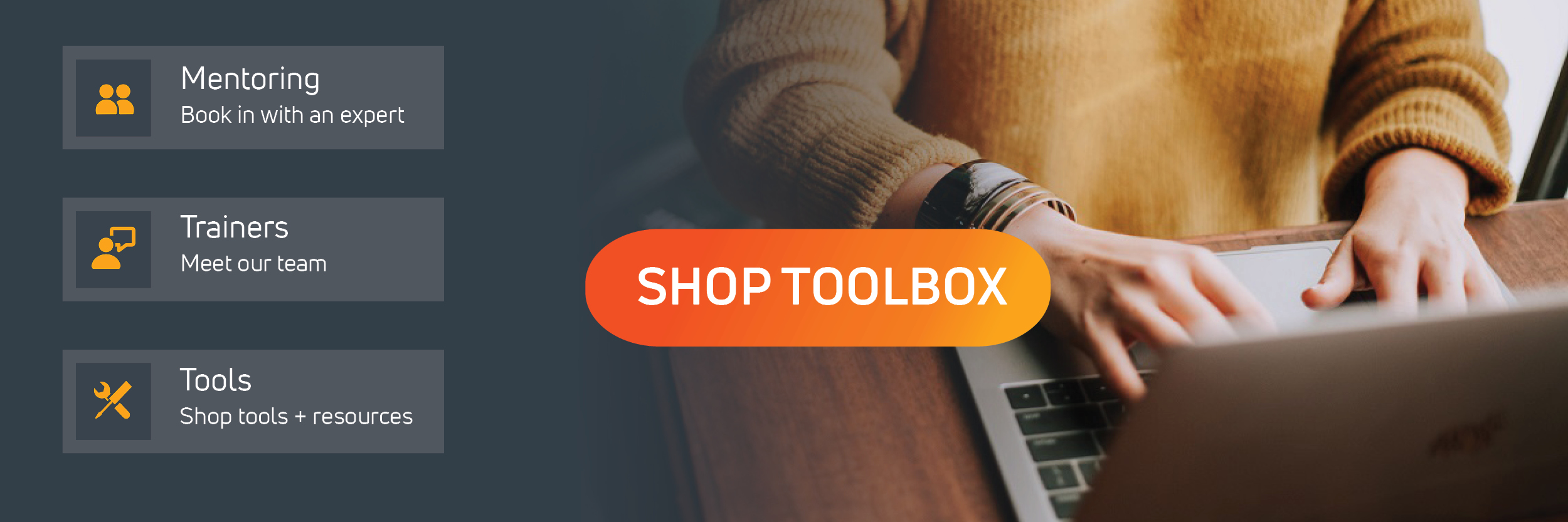 Click here to shop our tools and online learning