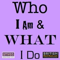 who i am and what i do