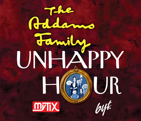 The Addams Family UnHappy Hour