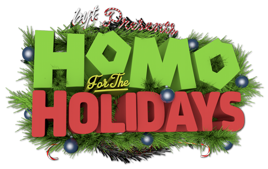 Homo For The Holidays