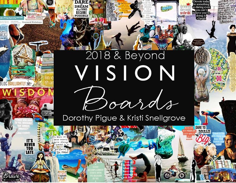2018 & Beyond: Vision Boards
