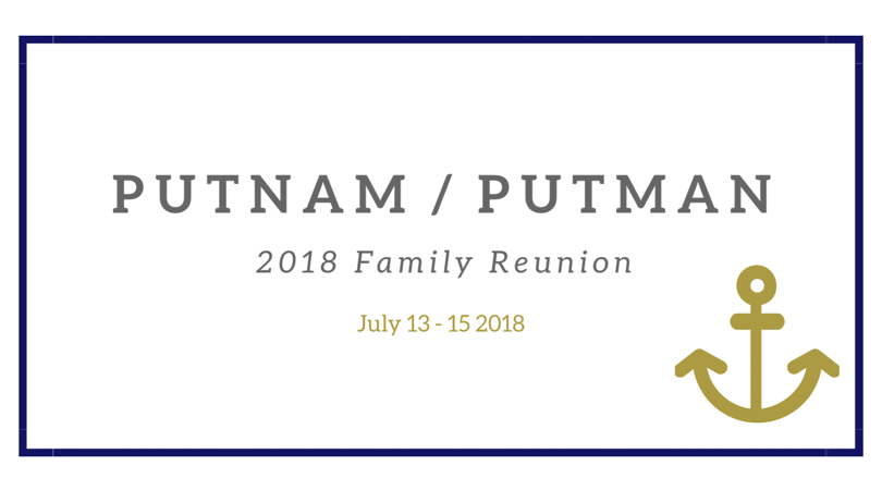 2018 Putnam Putman Family Reunion Tickets Fri Jul 13 At 6