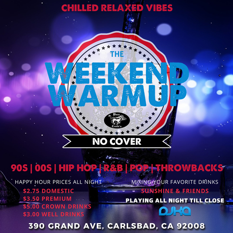 The Weekend Warmup Flyer