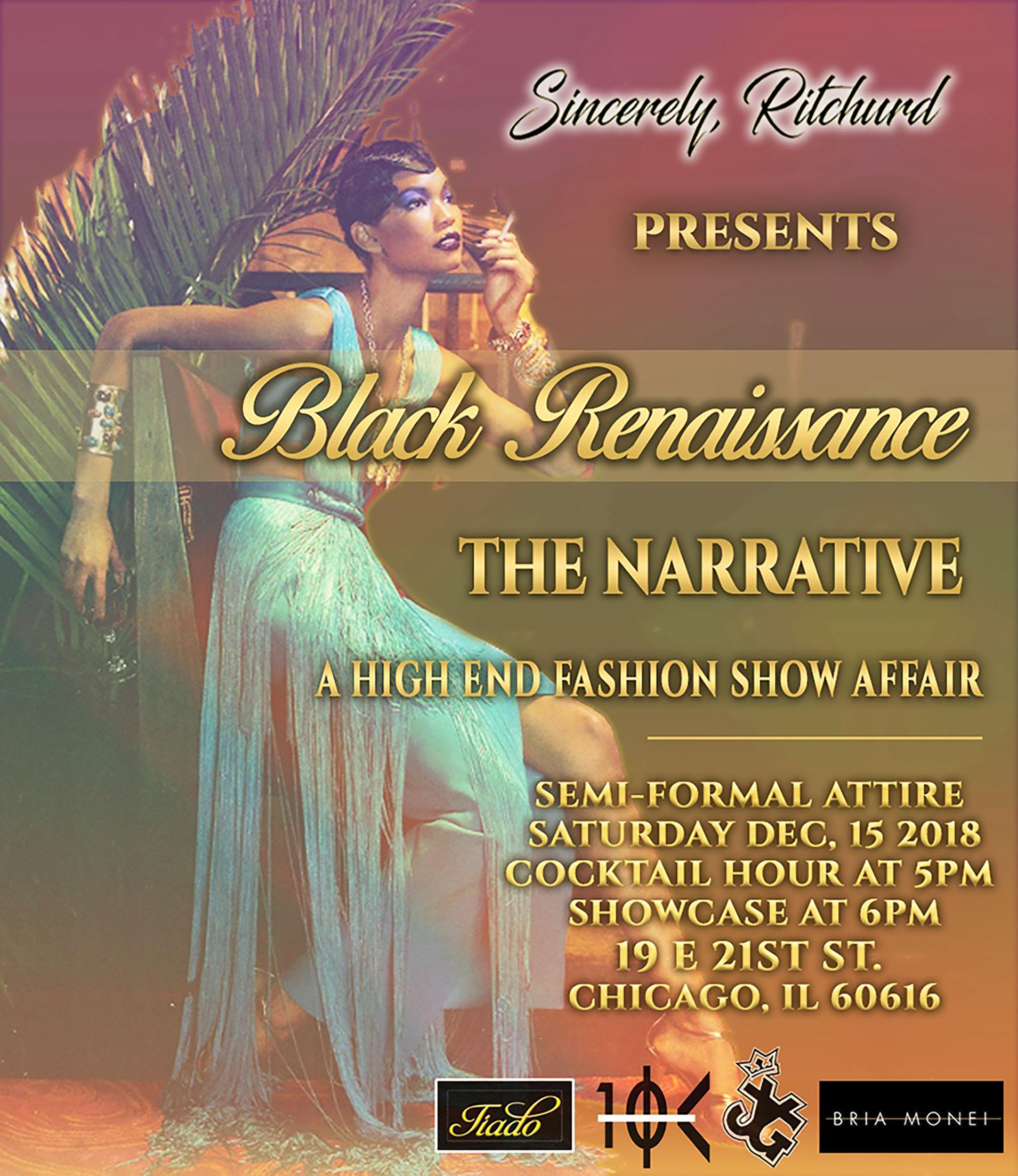 Sincerely Ritchurd Presents Black Renaissance: The Narrative