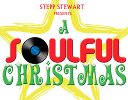 Stepp Stewart's: A Soulful Christmas        (Nov 27 - Dec 2)