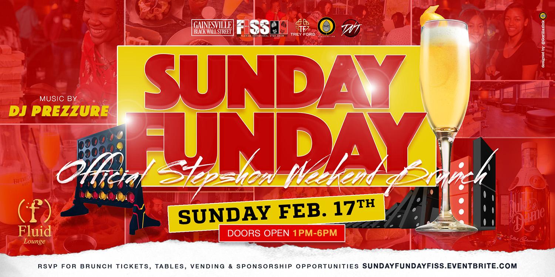 Sunday Funday FISS Edition