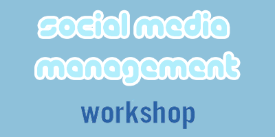 Social Media Management Workshop