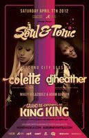 COLETTE & DJ HEATHER | Soul & Tonic Grand Re-Opening @ King...