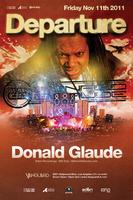 11/11 [Departure] DONALD GLAUDE ($10 Before 11pm List)