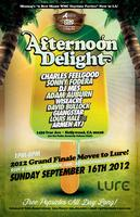 AFTERNOON DELIGHT LA: Summer 2012 Grand Finale moves to...