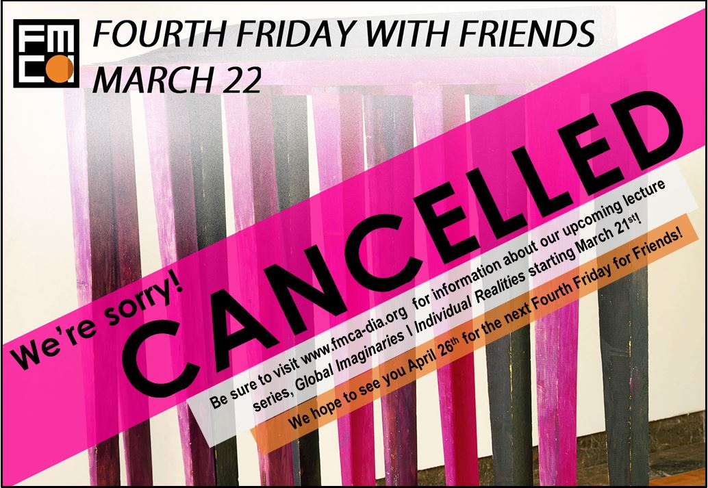 Fourth Friday with Friends Cancelled