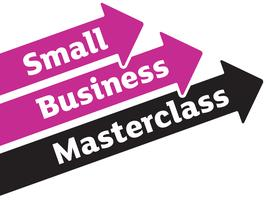 Small Business Masterclass October 2013
