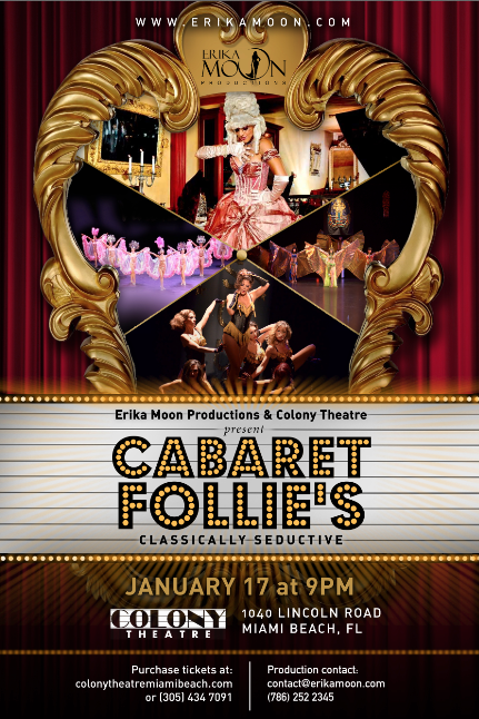 Cabaret Follie's by Erika Moon Colony Theater January 17th