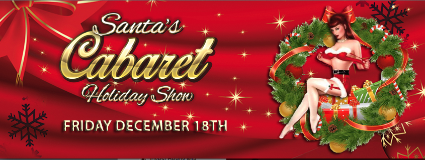 Santa's Cabaret - Holiday Show by Erika Moon, Gleason Room December 18th