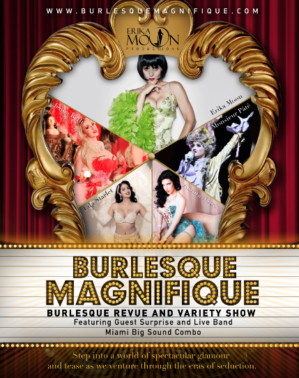 Burlesque Magnifique by Erika Moon, Burlesque Revue, Cabaret and Variety Show January 30-31 at the Fillmore Miami Beach