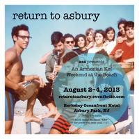 RETURN TO ASBURY 2013  – AUGUST 2-4th ARMENIAN KEF WEEKEND AT...