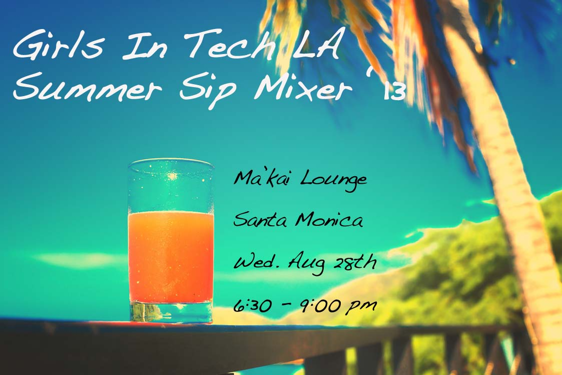 Girls in Tech Summer Mixer 2013