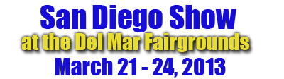 San Diego Show at the Del Mar Fairgrounds March 21-24
