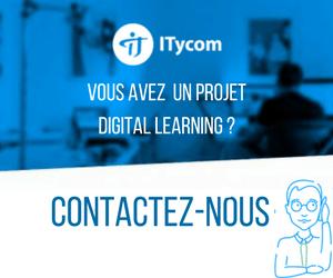 Vous avez un projet Digital Learning ? Contactez-nous !