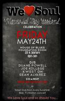Friday 5/24: We Love Soul Memorial Day Weekend Celebration!