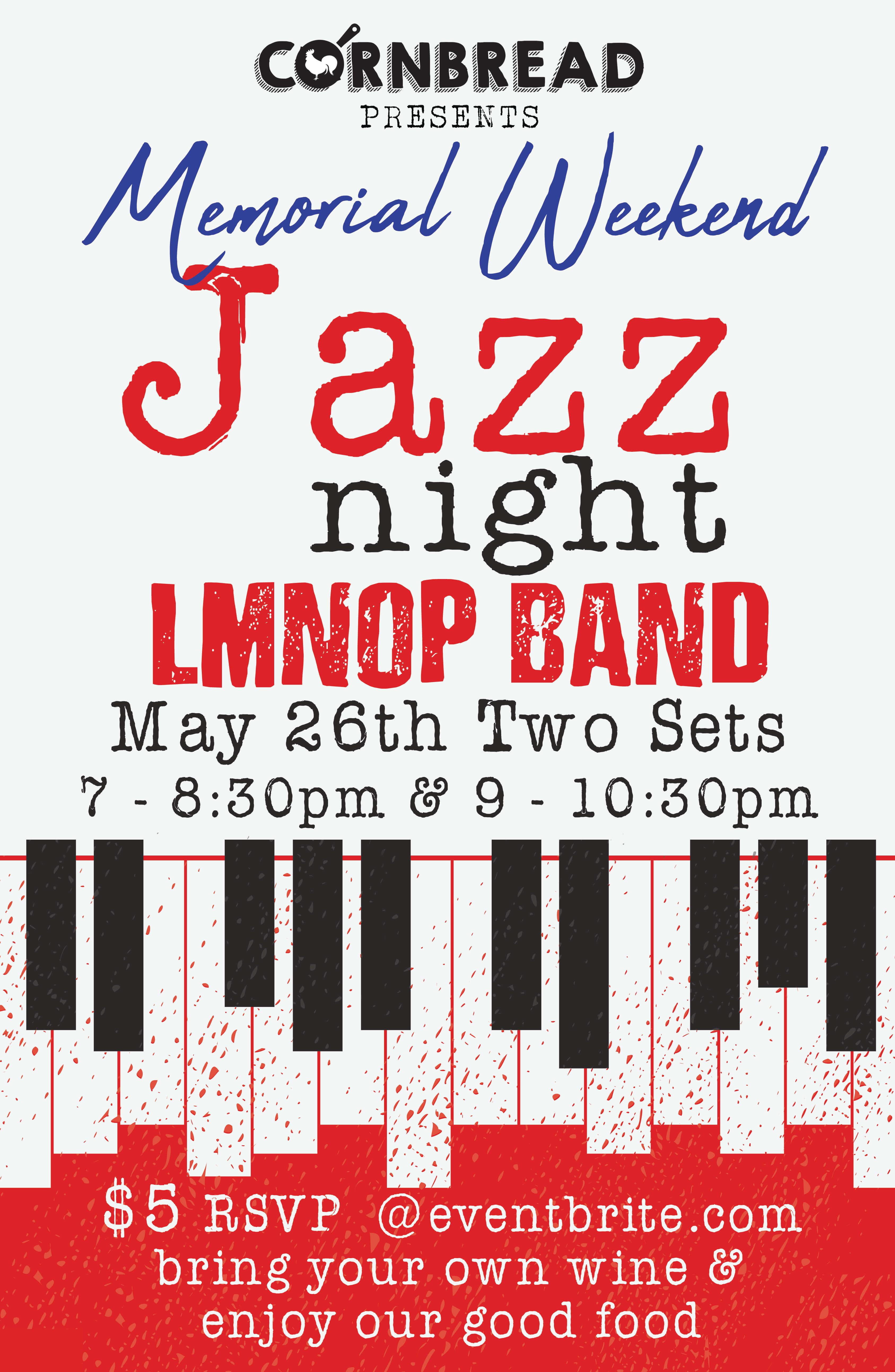 Cornbread Memorial Day Weekend Jazz Night