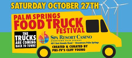 "Palm Springs Food Truck Festival-""second edition"""
