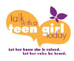 Talk with a Teen Girl Today