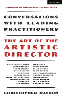 The Art of the Artistic Director by Christopher Haydon