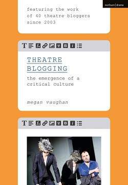 Theatre Blogging by Megan Vaughan