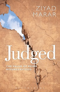 Judged: The Value of Being Misunderstood By Ziyad Marar