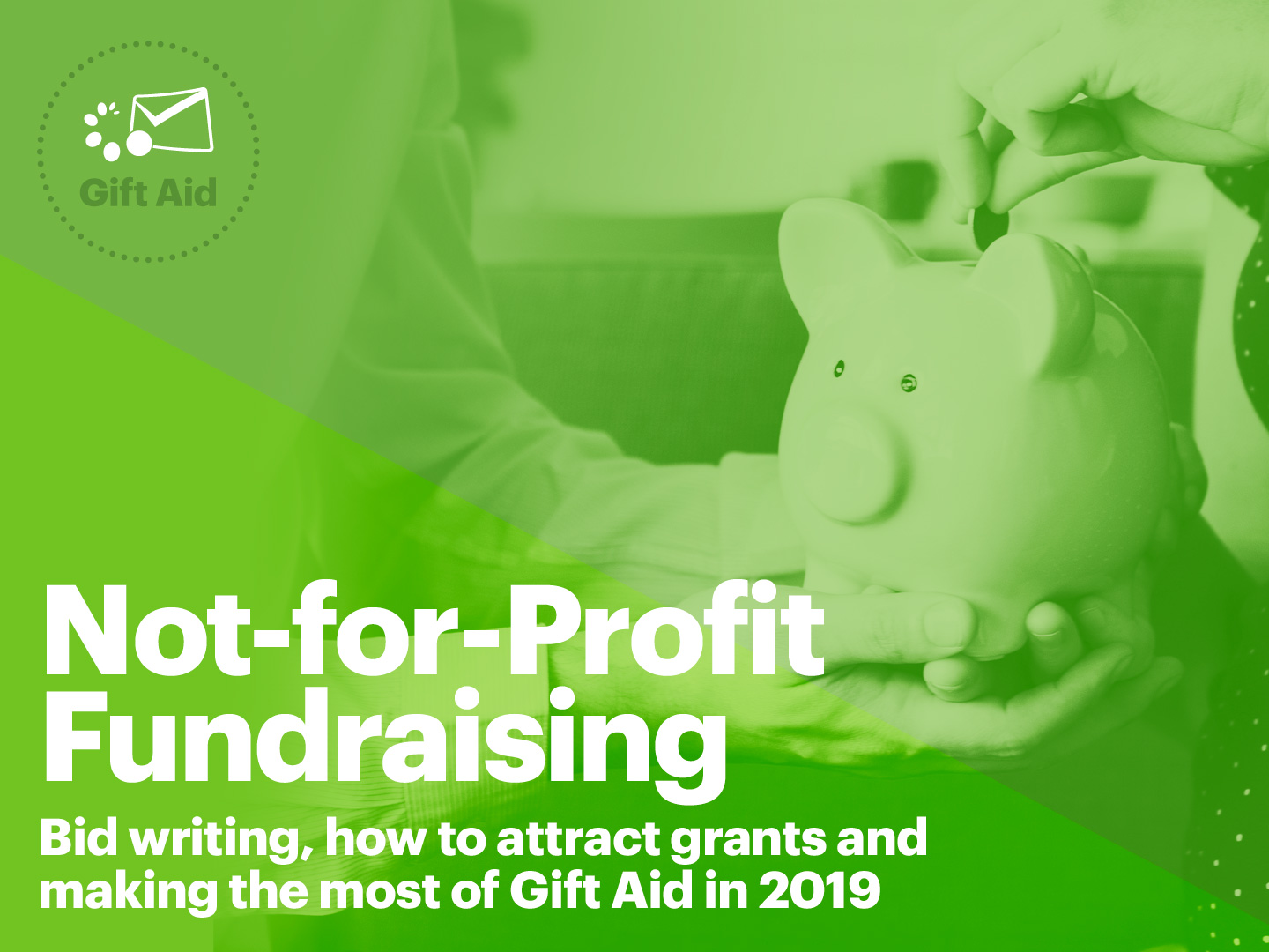 Not-for-profit Fundraising Seminar, Saturday 3rd August, London. Bid writing, grants and making the most of Gift Aid in 2019