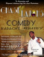 Chase N' Laughs Comedy/FishFry/Karaoke