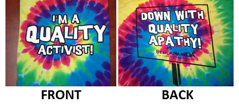 I'm a Quality Activist (front); Down with Quality Apathy, BQA logo (back)