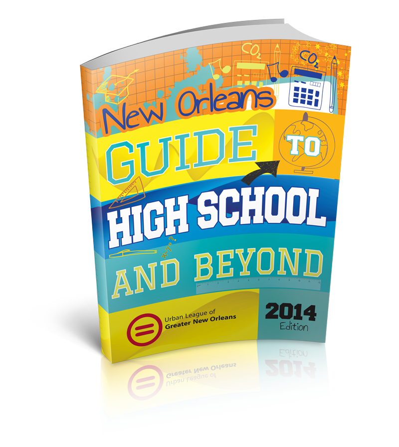 New Orleans Guide to High School and Beyond