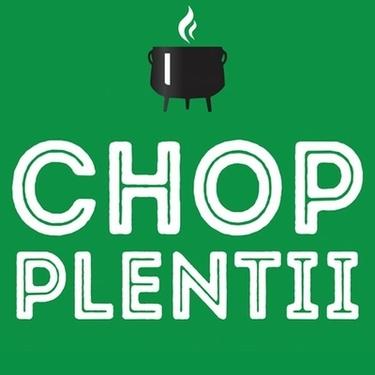 Chop Plentii
