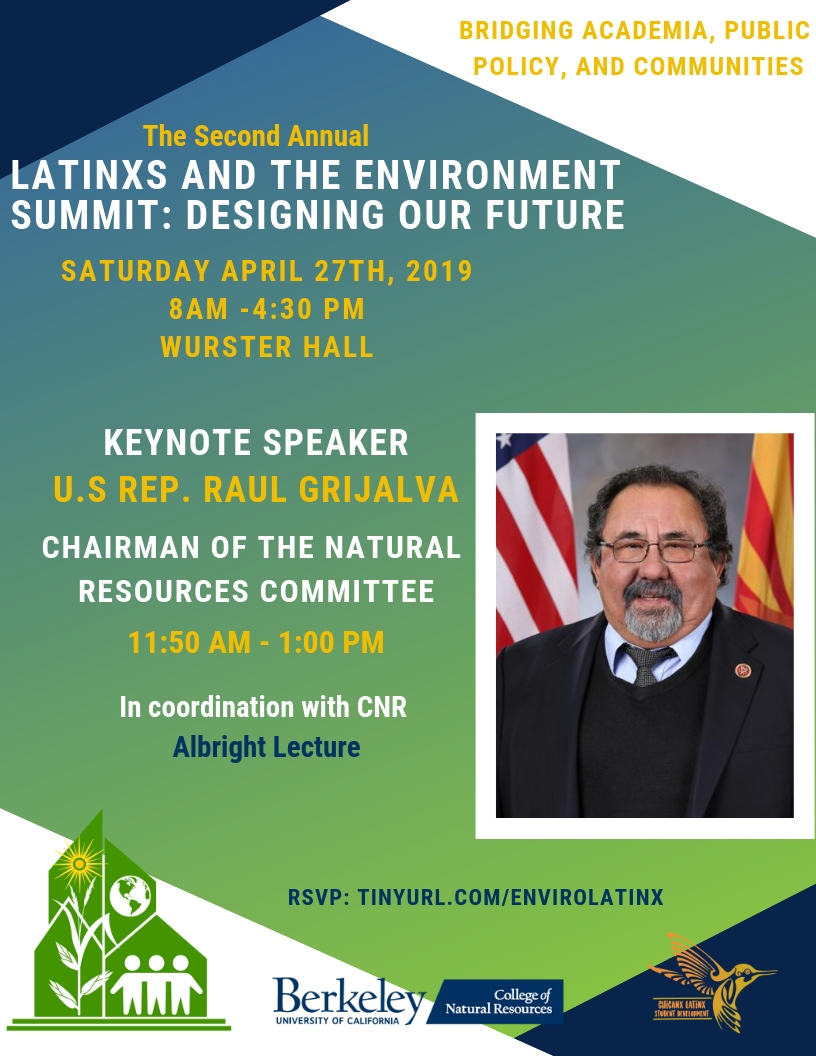 Keynote Speaker poster, Chairman Raul Grijalva of the U.S. House Natural Resources Committee speaking from 11:50am to 1pm at the Second Annual Latinx and the Environment Summit from 8 am to 4:30 pm