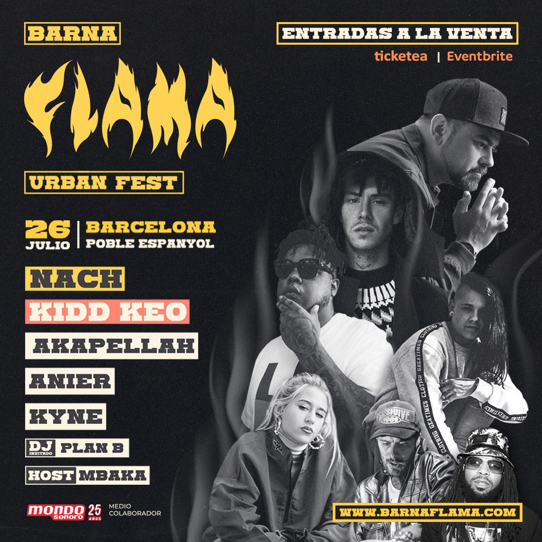 lineup barna flama barcelona: Nach, Kidd Keo, Akapellah
