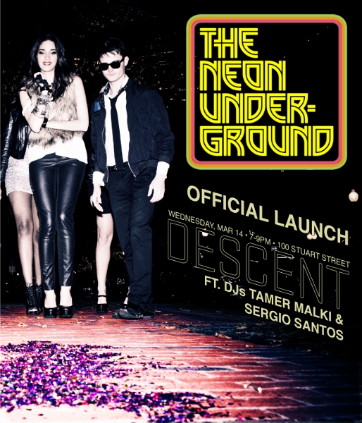 The Neon Underground Official Launch, Wednesday March 14th, 7-9pm, W Boston
