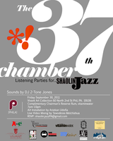 SHAOLIN JAZZ - The 37th Chamber - PHILA Listening Party