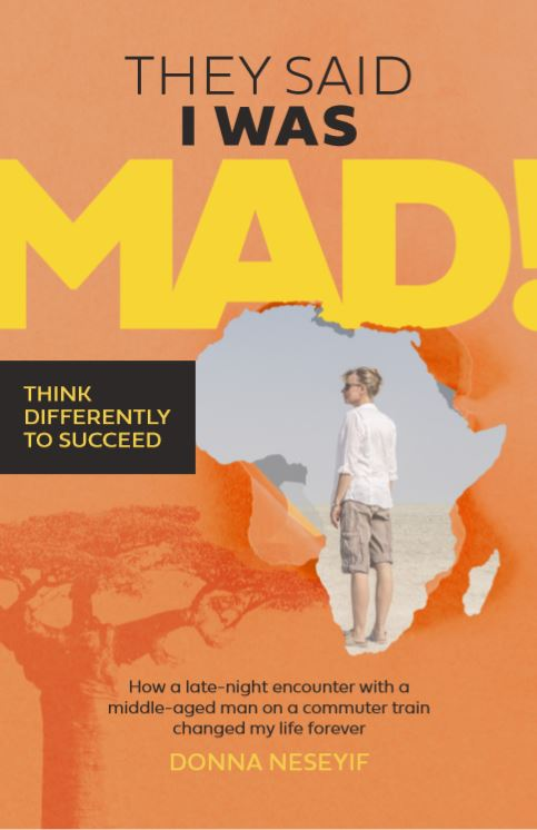 Book cover for They Said I Was Mad!